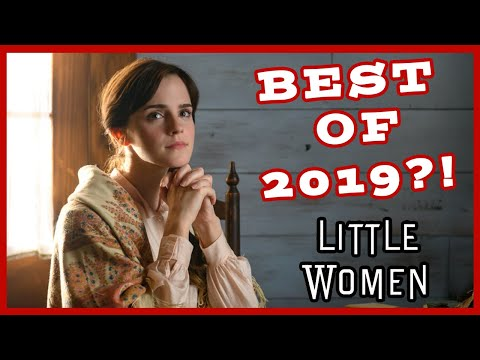 Is LITTLE WOMEN the BEST movie of 2019? | Review