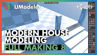 Modern House 8/11 - UModeler Tutorial