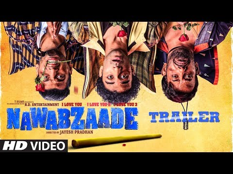 OFFICIAL TRAILER: NAWABZAADE | Raghav | Punit | Dharmesh | Isha |  Movie Releasing ► 27July 2018 thumbnail
