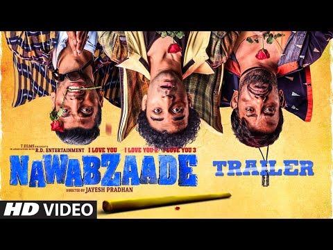 OFFICIAL TRAILER: NAWABZAADE   Raghav   Punit   Dharmesh   Isha    Movie Releasing ► 27July 2018