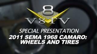 1968 Camaro Countdown to SEMA Show 2011 V8TV Video: Rocket Racing Wheels & Toyo Redline Tires!