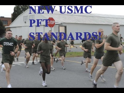 The Marine Corps: New USMC PFT Standards and How It Affects You!