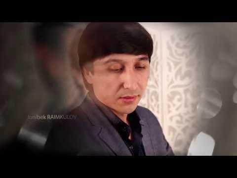 JONIBEK RAIMKULOV MP3 СКАЧАТЬ БЕСПЛАТНО