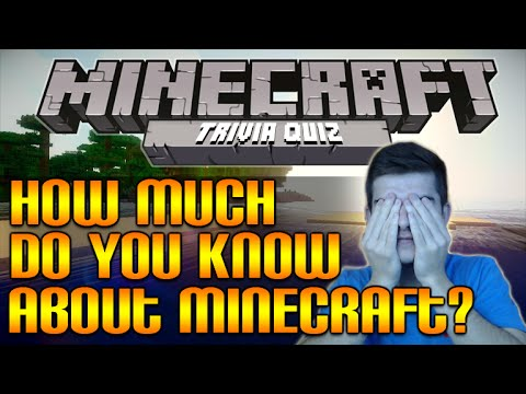 MINECRAFT TRIVIA: QUIZ! HOW MUCH DO YOU REALLY KNOW ABOUT MINECRAFT!?!