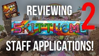 Reviewing SkittleMC Staff Applications PART 2