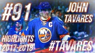 JOHN TAVARES HIGHLIGHTS 17-18 [HD]