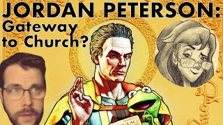Jordan Peterson: Gateway to Church? with Esther O'Reilly
