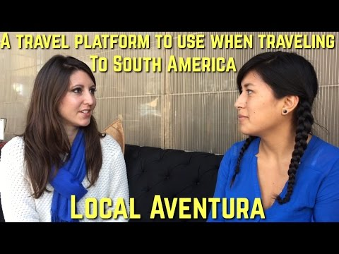 Local Aventura, a platform for your authentic South American travels