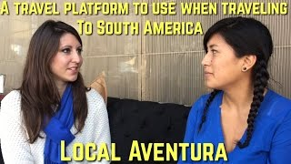 Baixar Local Aventura, a platform for your authentic South American travels