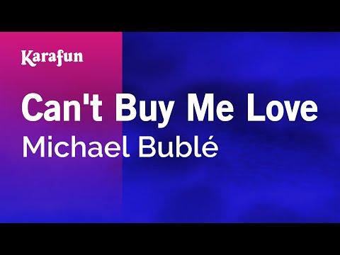 Karaoke Can't Buy Me Love - Michael Bublé *