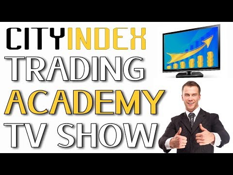 City Index Trading Academy: City Index Forex Trading - City Index TV Show!