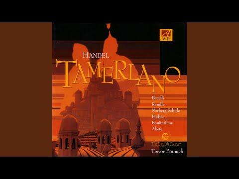 Tamerlano - Act 1: Aria: Vuò Dar Pace A Un'alma