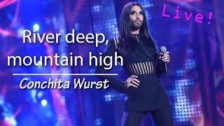 River deep, mountain high - Conchita Wurst (Live in Poland)