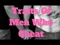Traits Of Men Who Cheat