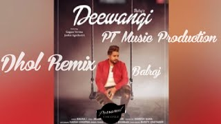 Gambar cover Deewangi || Balraj || Dhol Remix || Ft Lahoria Production Punjabi Mp3 Song