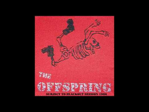 The Offspring - Subject To Blackout - Full Demo - 1986
