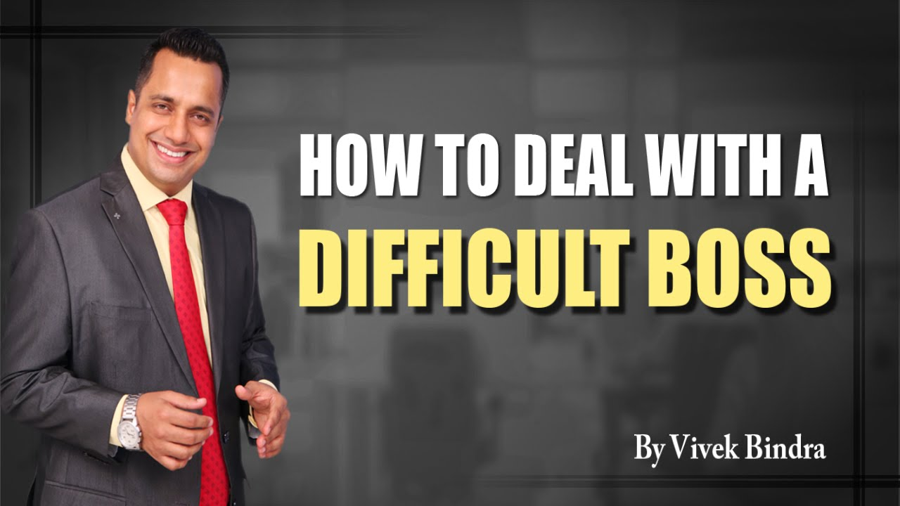 how to deal a difficult boss corporate training sessions how to deal a difficult boss corporate training sessions video by vivek bindra
