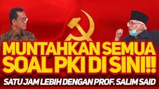 Download lagu MUNTAHKAN SEMUA SOAL PKI DI SINI!!  SATU JAM LEBIH DENGAN PROF. SALIM SAID