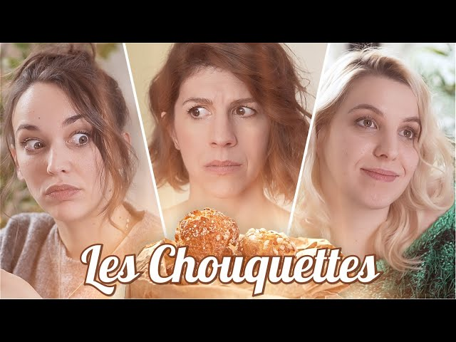 LES CHOUQUETTES (feat Audrey Pirault, Marjorie Le Noan et beaucoup de chouquettes)