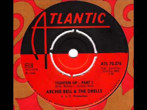 ARCHIE BELL & the DRELLS  Tighten up (Part1)