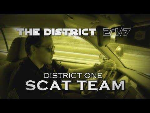 The District 24/7: D1 SCAT Team
