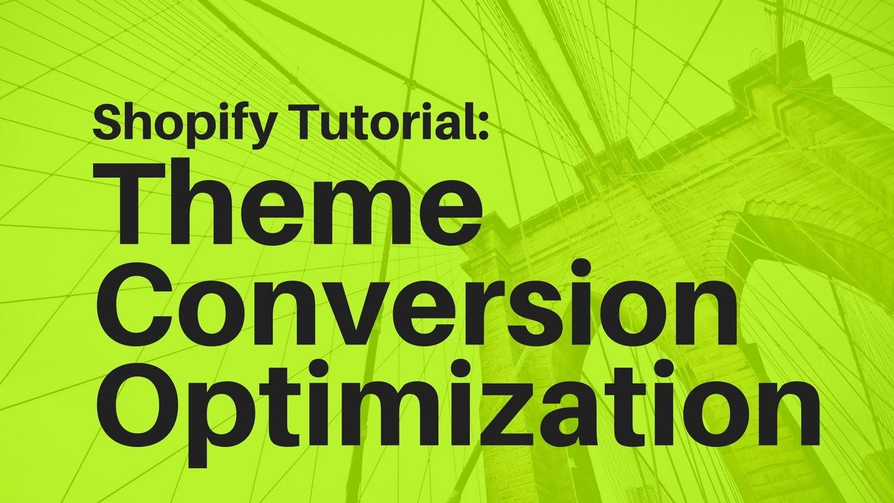 Shopify Theme Optimization Tutorial