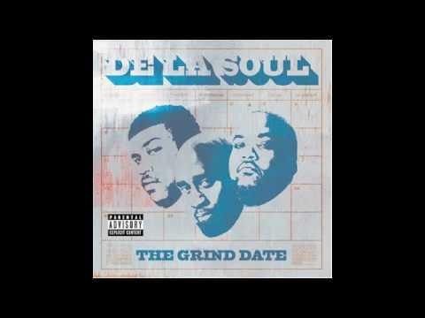 De La Soul- The Grind Date