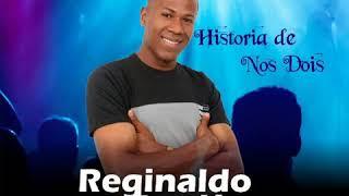 Baixar Historia de nós dois Reginaldo Araujo