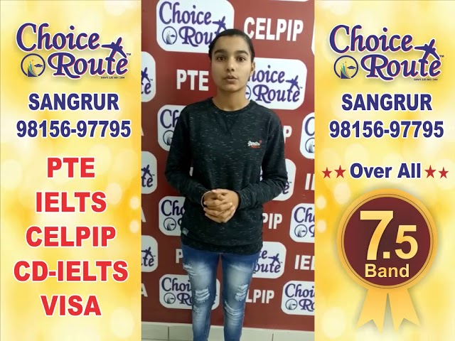 Congratulations HARMANJOT KAUR - Choice Route is the Best PTE and IELTS institute in Sangrur City.
