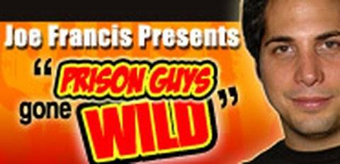 Joe Francis Presents- Prison Guys Gone Wild