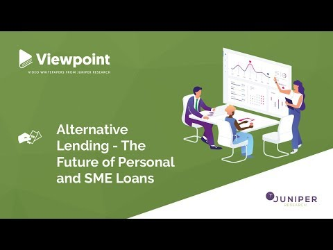 Viewpoint: Alternative Lending - The Future of Personal and SME Loans