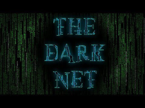 """The Dark Net"" 