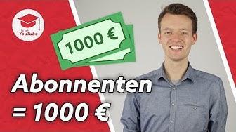 Wie viele Abonnenten braucht man, um auf YouTube 1000€ zu verdienen? #wiegehtYouTube