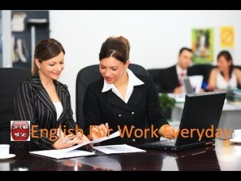 English For Work Everyday - English For Office & Business Conversations