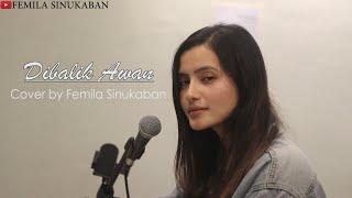 Dibalik Awan - Noah (Cover by Femila Sinukaban)