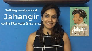 Talking Nerdy about Jahangir with Parvati Sharma