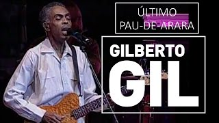 Gilberto Gil - Pau-de-arara - DVD São João Vivo! (2001)