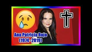 ¡ÚLTIMA HORA! Ana Patricia Rojo falleció a los 45 años en el hospital por cáncer de sangre. YouTube Videos