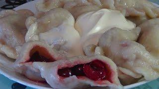 Как приготовить очень вкусные вареники с вишнями