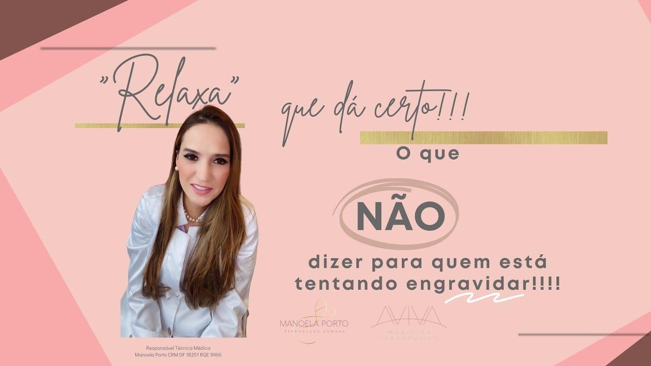 """Estresse das """"tentantes"""":dicas da Dra. Manoela Porto, especialista em Reprodução Humana em Brasília."""