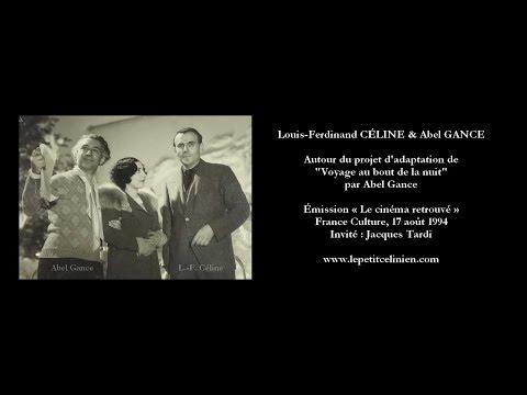 """Abel GANCE et l'adaptation au cinéma du """"Voyage"""" de Louis-Ferdinand CÉLINE (1994)"""