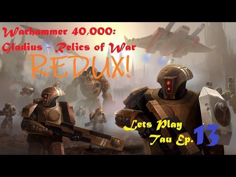 Warhammer 40000: Gladius - Lets Play Tau Ep. 13 Redux. |
