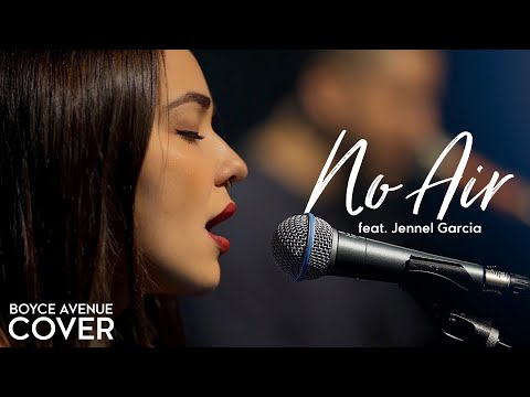 No Air - Jordin Sparks, Chris Brown (Boyce Avenue ft. Jennel Garcia piano cover) on Spotify & iTunes