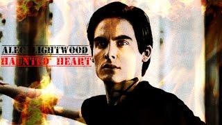 Alec Lightwood - Haunted Heart