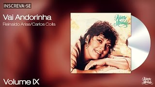 Roberta Miranda - Vai Andorinha - Volume 9 - [Áudio Oficial]