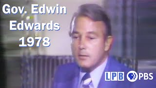 Gov. Edwin Edwards | 05/05/1978 |  Louisiana: The State We're In