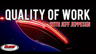 Jeff Jeppesen on Quality of Work