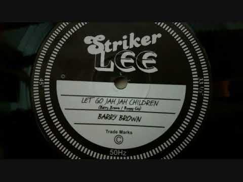 BARRY BROWN - LEGGO JAH JAH CHILDREN + Dub (dubplate mix King Tubby)