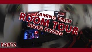 Neues System - Gaming Tisch   Part 2 [Vlog]