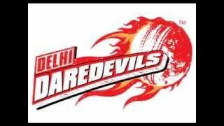 Delhi Daredevils Theme Song 2012